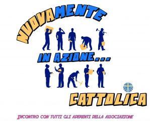 NUOVAmente in Azione… Cattolica